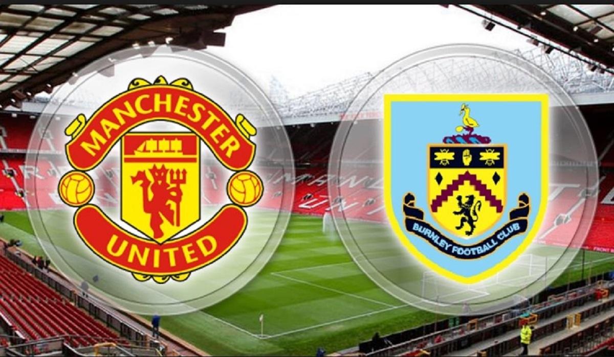 Prediksi Pertandingan Manchester United vs Burnley Judi Bola Online BK8