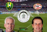 Prediksi Pertandingan ADO Den Haag vs PSV Eindhoven Judi Bola Online BK8