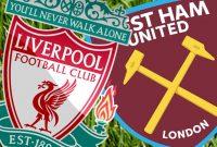 Prediksi Pertandingan Liverpool vs West Ham United Judi Bola Online BK8