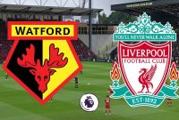 Prediksi Pertandingan Watford vs Liverpool Judi Bola Online BK8