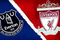 Prediksi Pertandingan Everton vs Liverpool Judi Bola Online BK8